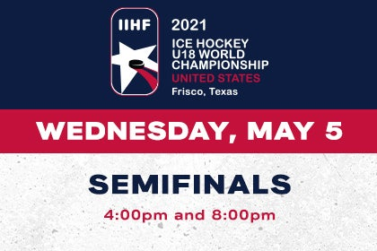 More Info for IIHF- Semifinals