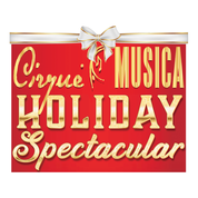 More Info for Cirque Musica Holiday Spectacular Comes to Comerica Center for Two Shows in December 2021