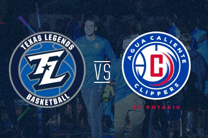 More Info for Texas Legends vs Agua Caliente Clippers of Ontario