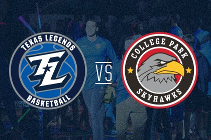 More Info for Texas Legends vs College Park Skyhawks